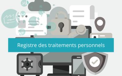 Etablir un registre des traitements des données personnelles