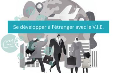 Se développer à l'étranger avec le Volontariat International en Entreprise (VIE)
