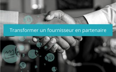 Transformer ses fournisseurs en partenaires